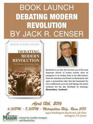Debating Modern Revolution; Jack Censer Launches Latest Book