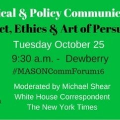 Former Gov. Martin O'Malley, Republican Strategist Mark McKinnon to Headline Mason Political Communication Forum Tuesday, Oct. 25