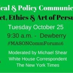 Former Gov. Martin O'Malley, Republican Strategist Mark McKinnon to Headline Mason Political Communication Forum Tuesday, Oct. 25