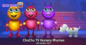 ChuChu TV Nursery Rhymes – US Version Vol.1