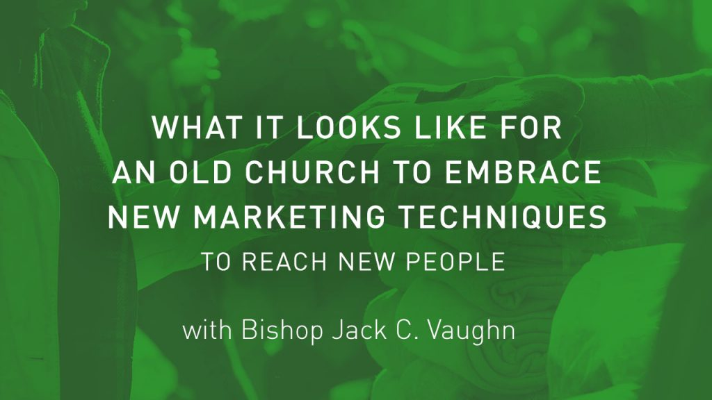 Church brand guide podcast Evangelistic Center Jack C Vaughn