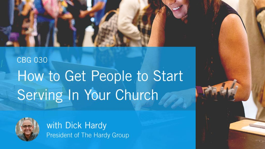 Church brand guide podcast start serving in your church dick hardy group