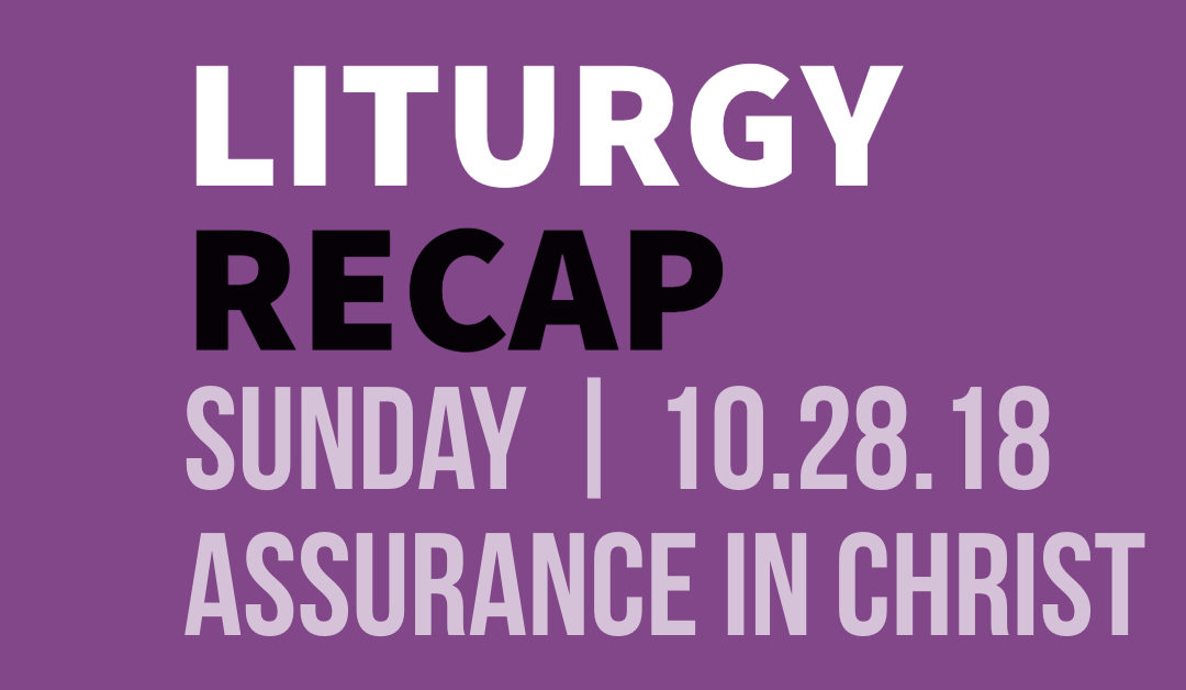 Liturgy At Journey The Way – Recap From Sunday – 10.28.18