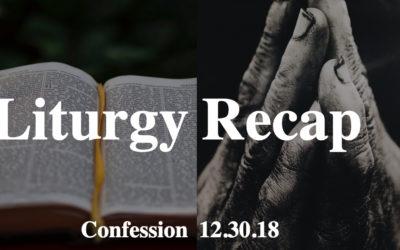 Liturgy 12.30.2018 – Confession