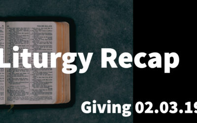 Liturgy 02.03.19 – Giving
