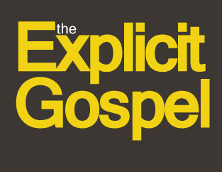 The-Explicit-Gospel-Bible-Study