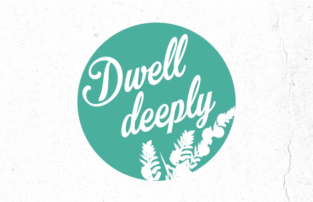 DwellDeeply_1000x645
