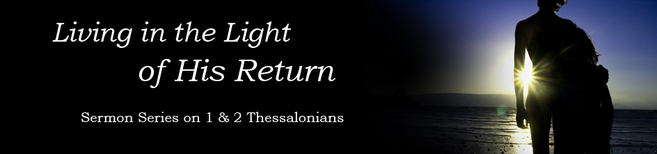 Resources for Thessalonians Sermon Series banner