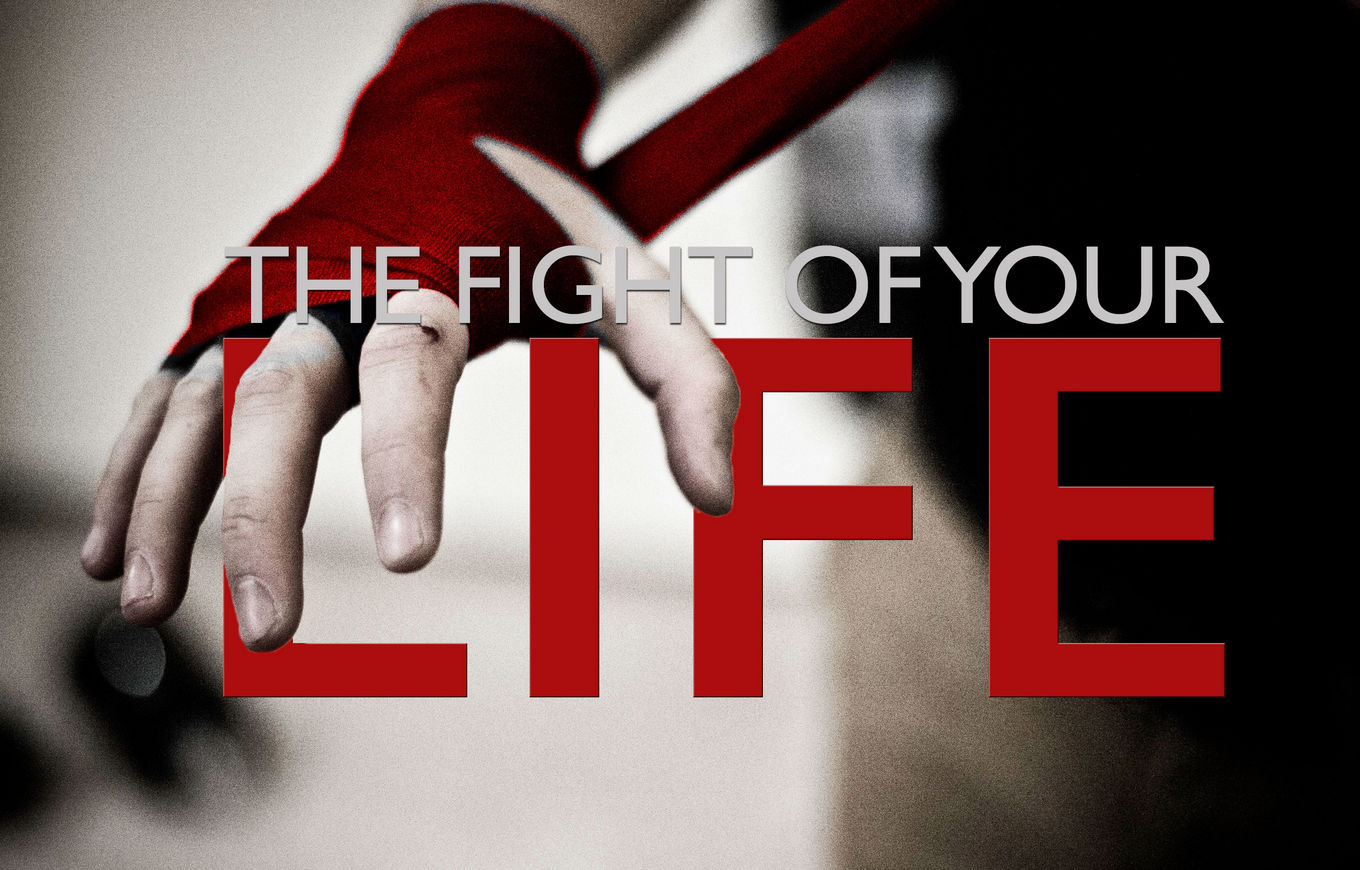 Fight of Your Life banner