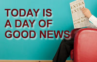 Today is A Day Of Good News banner