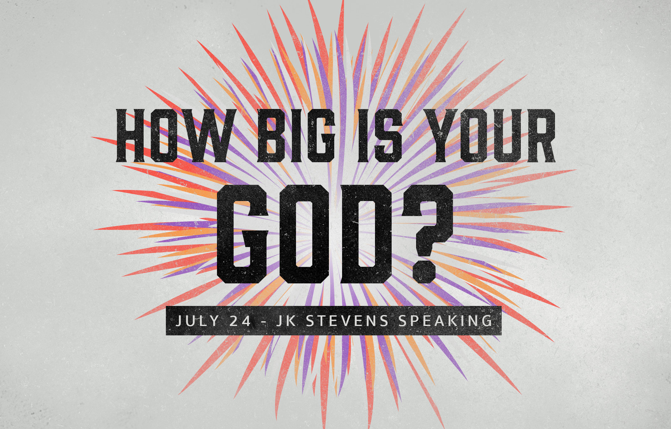 How Big Is Your God? banner
