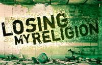 Losing My Religion banner