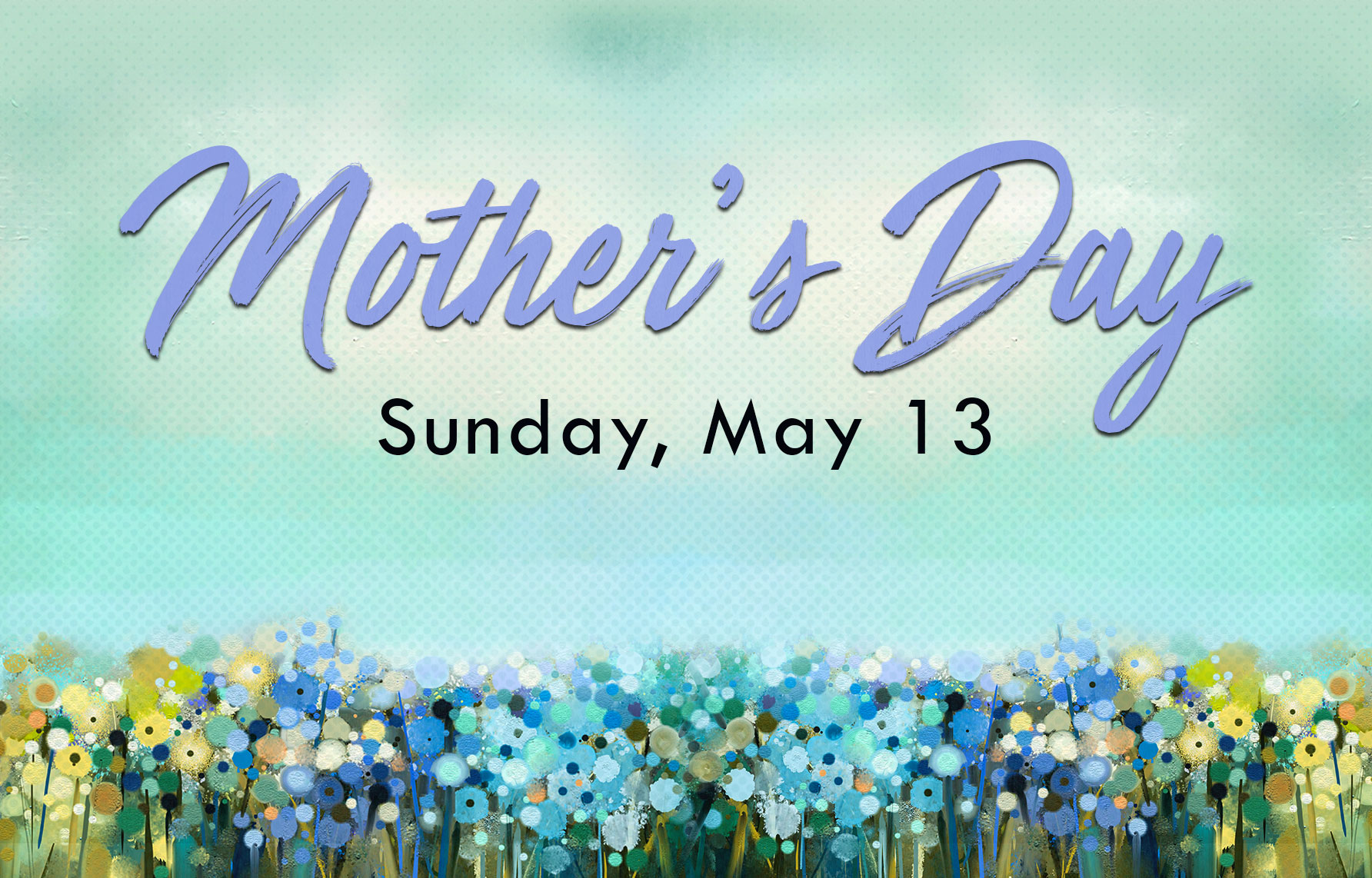 Mother's Day 2018 banner