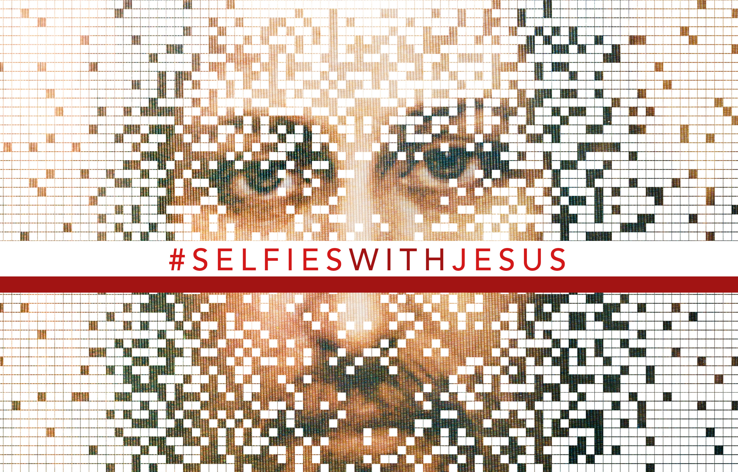 #Selfies With Jesus banner