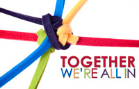 Together We're All In banner