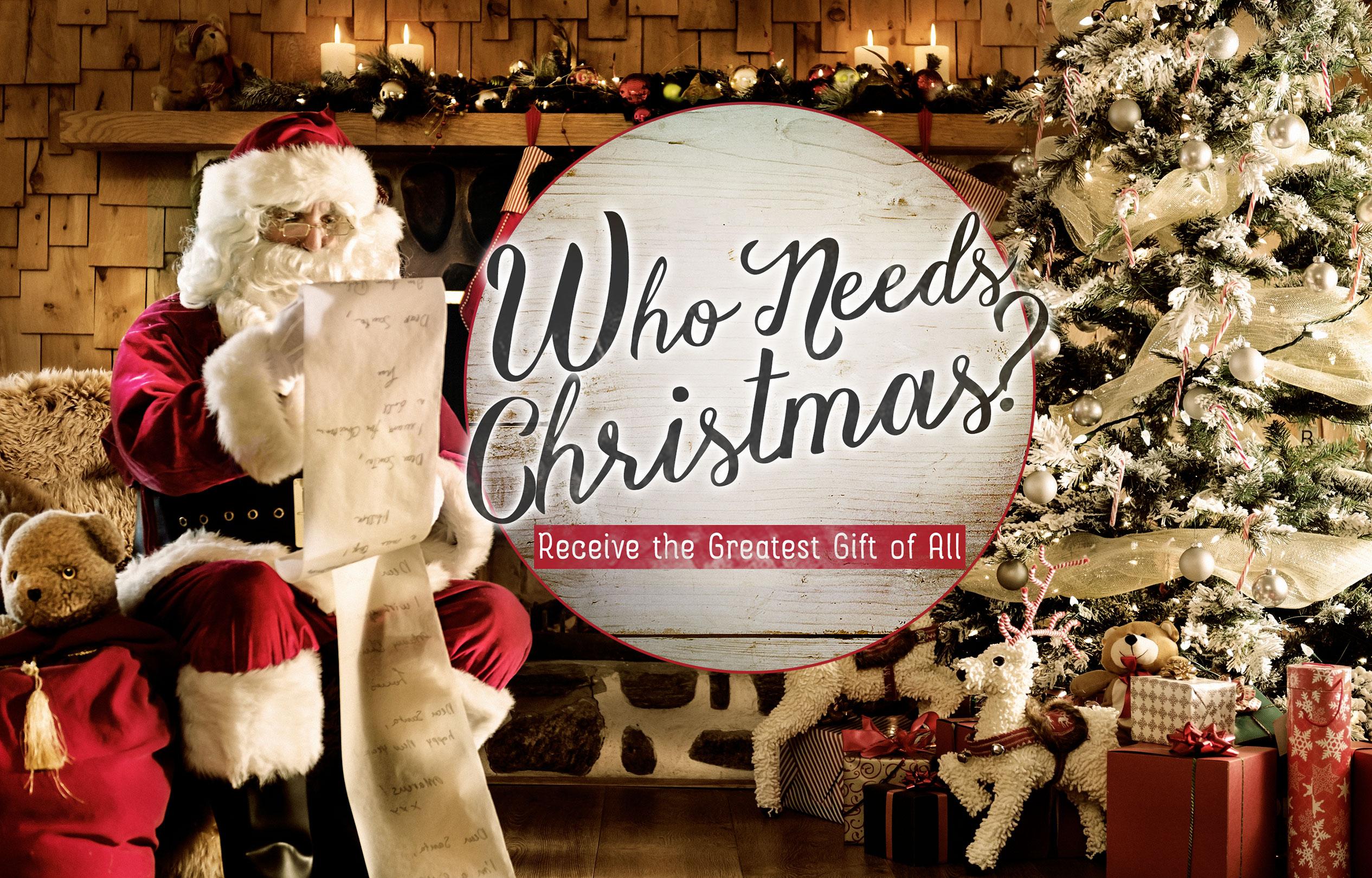 Who Needs Christmas? banner