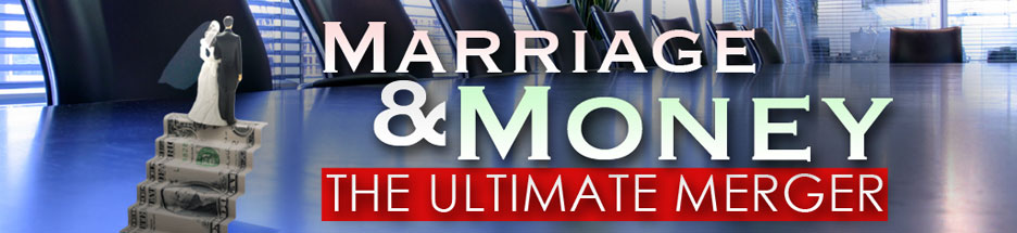 Marriage And Money - The Ultimate Merger banner