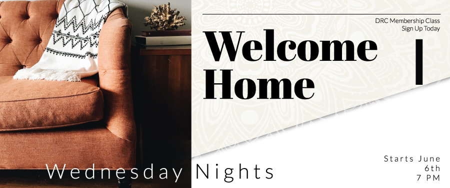 Welcome Home Class and Official Church Membership banner