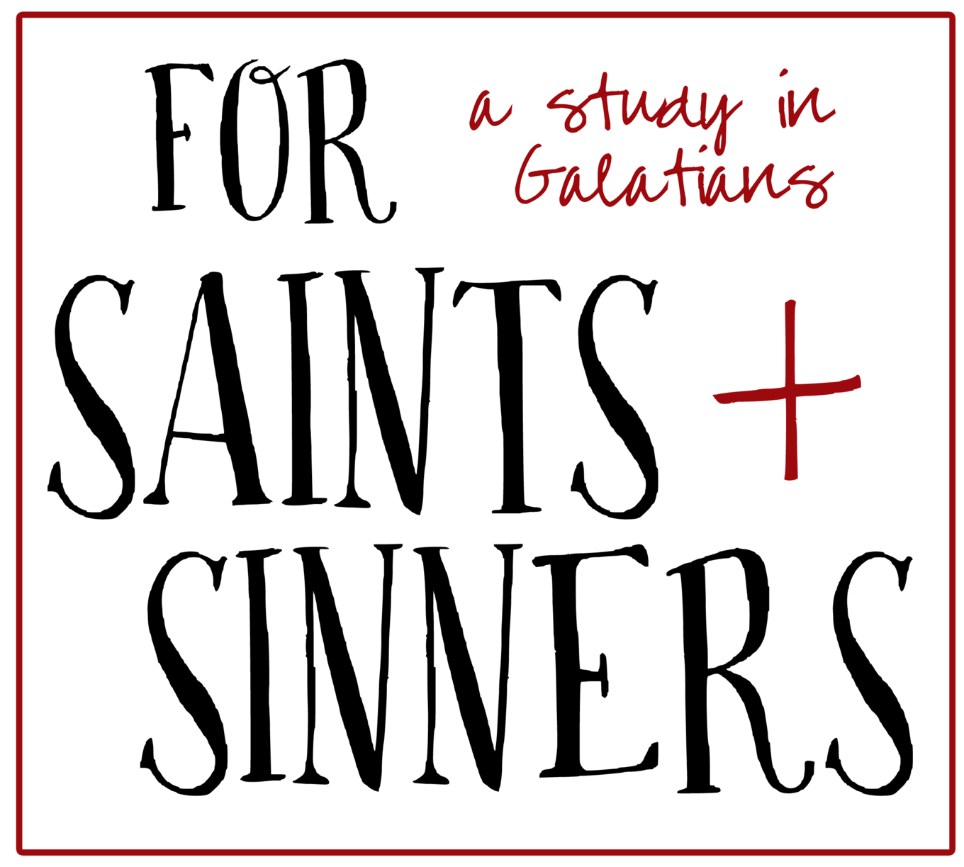 For Saints & Sinners banner