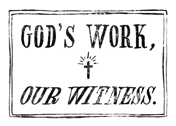 God's Work, Our Witness banner