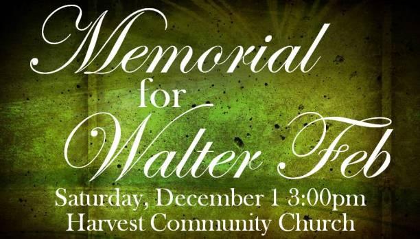Memorial for Walter