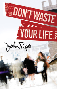 Don't Waste Your Life Tract
