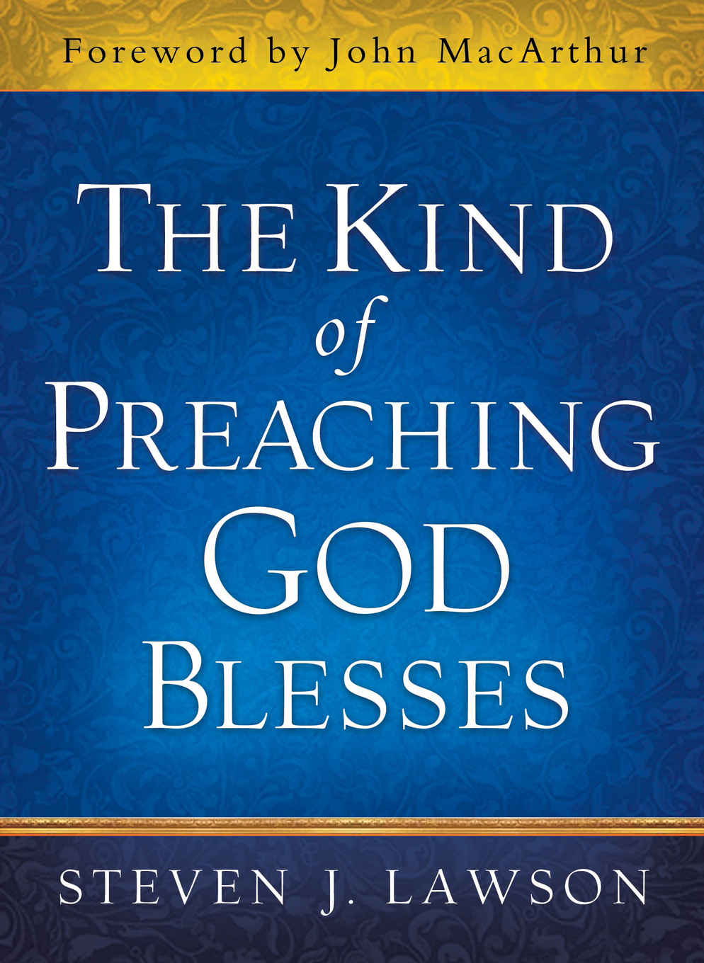 the-kind-of-preaching-god-blesses---book-cover