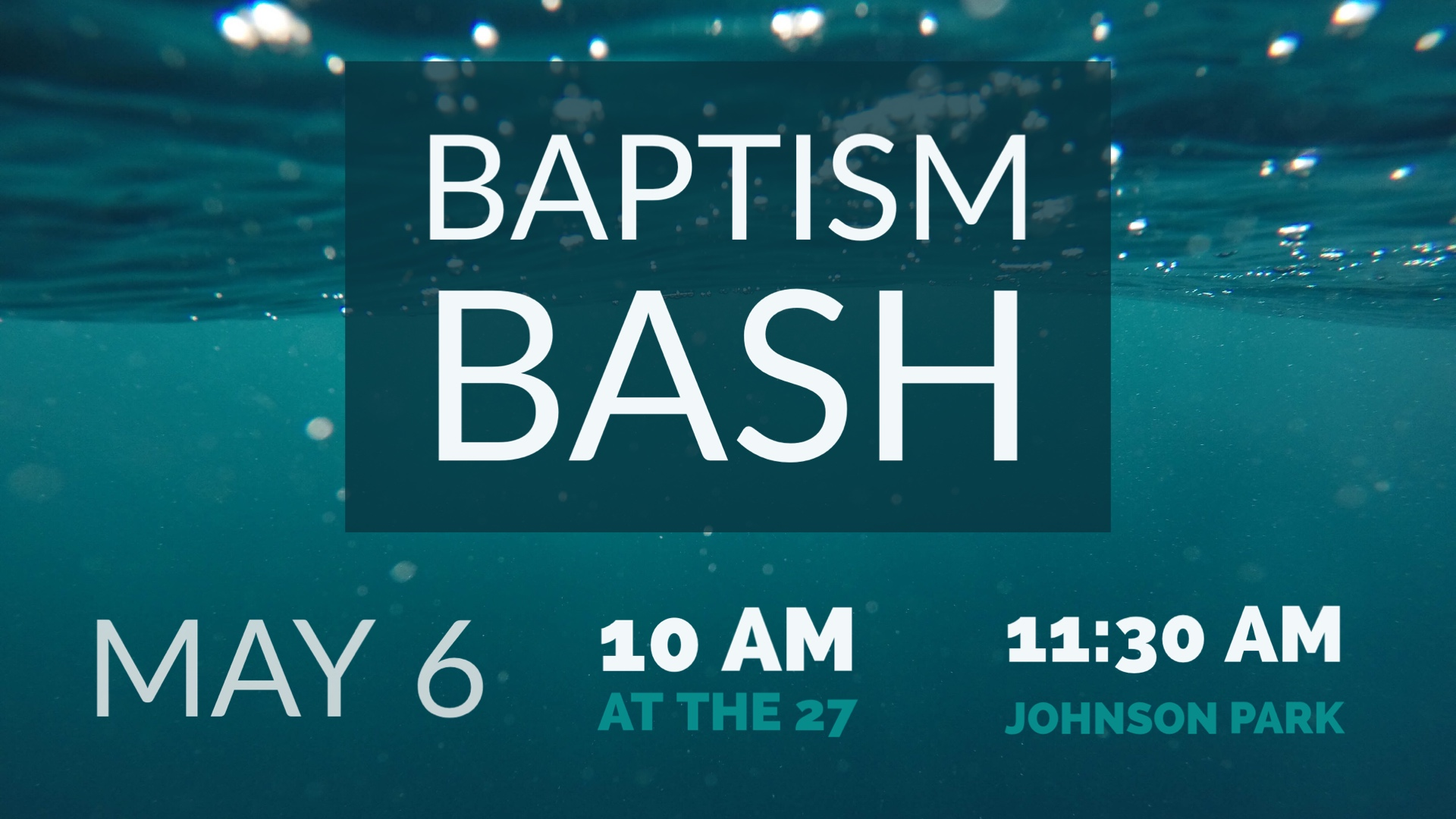 baptism bash may 6 2018 image