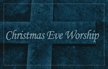 christmas eve worship 2012