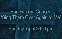 endowment concert sing them over again to me