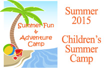 summer fun and adventure camp 2015