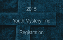 youth mystery trip 2015