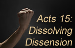 Learning to Work Through Dissension (Acts 15) banner