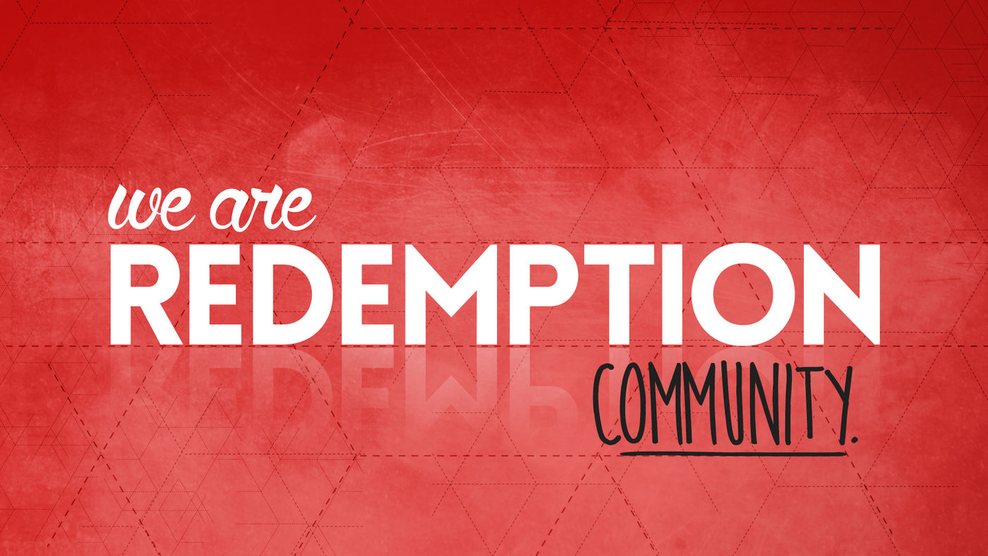 We Are Redemption - Community