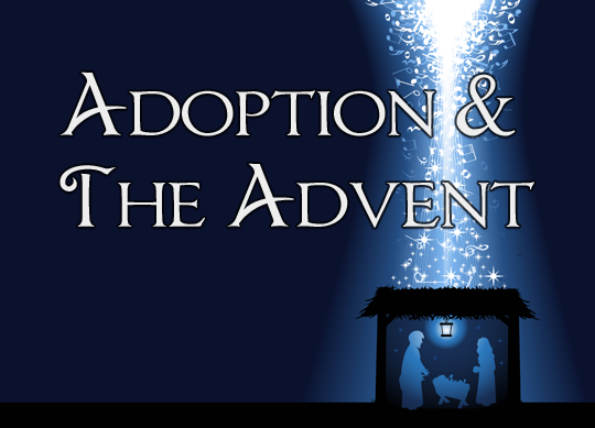 Adoption & the Advent