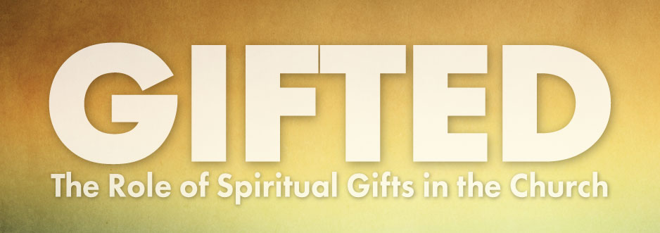 Seeking Gifts That Help the Spiritual Growth of the Church  banner
