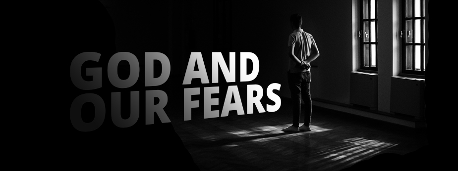 God And Our Fears banner