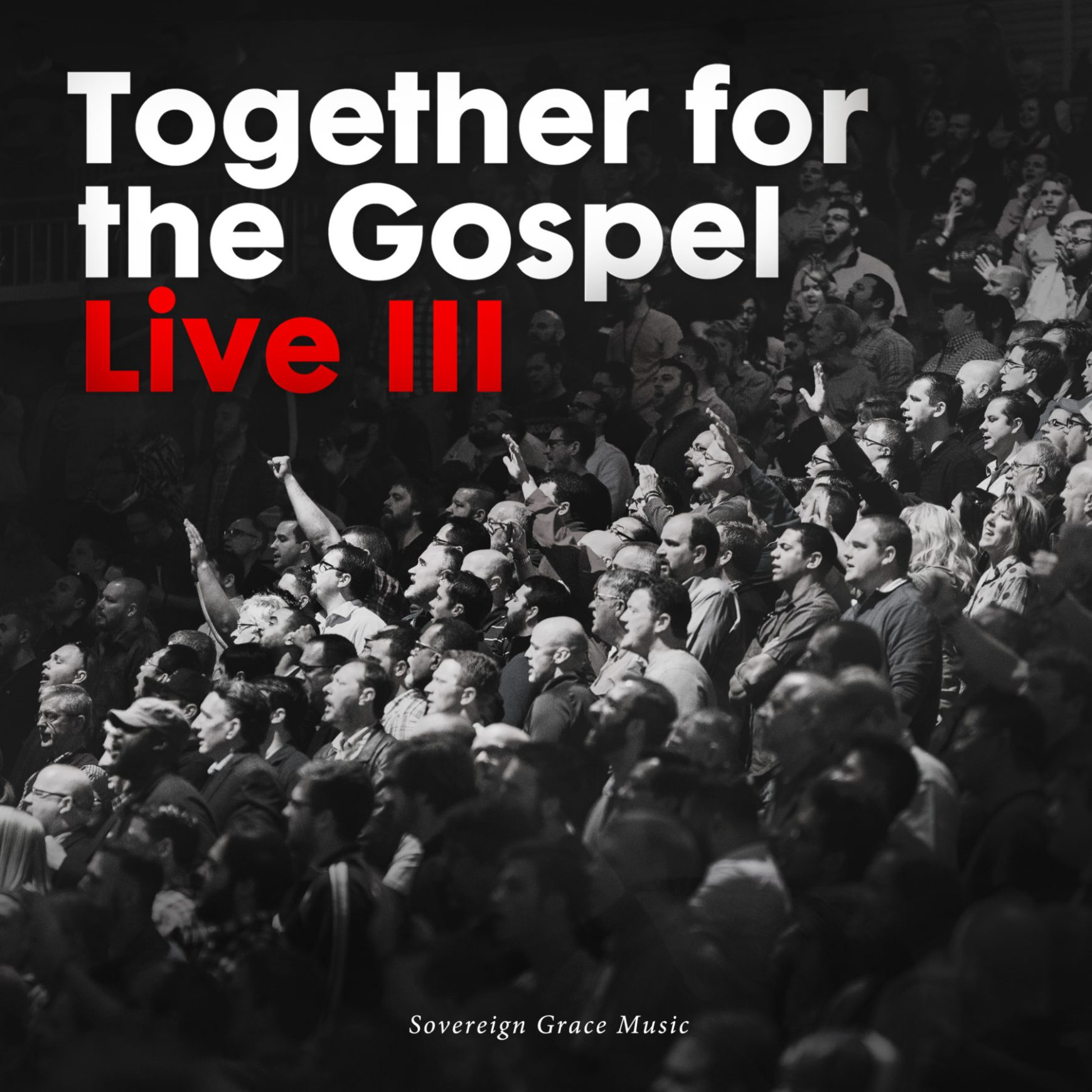 Together for the Gospel-Live III