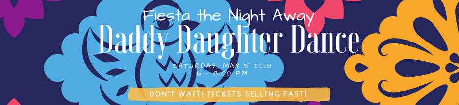 Daddy Daughter Dance - May 5, 2018 banner