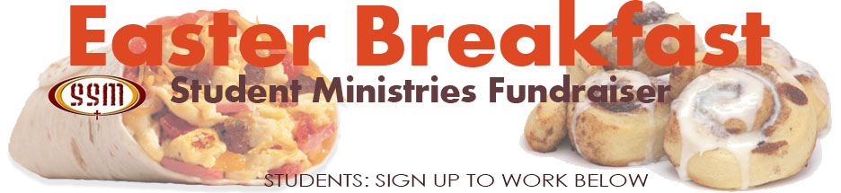 Easter Breakfast!  Easy for you!  Helps Student Ministry!  banner