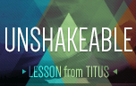 Lessons from Titus: Unshakeable banner