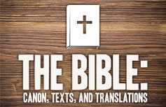 The Bible: Canon, Texts, and Translations conference