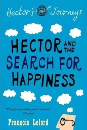 Хектор и търсенето на щастието