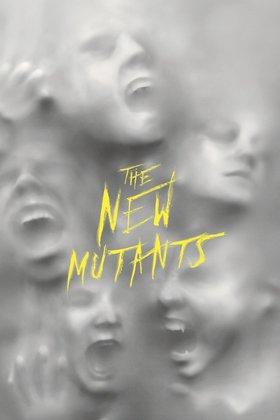 Х Мен: Новите мутанти
