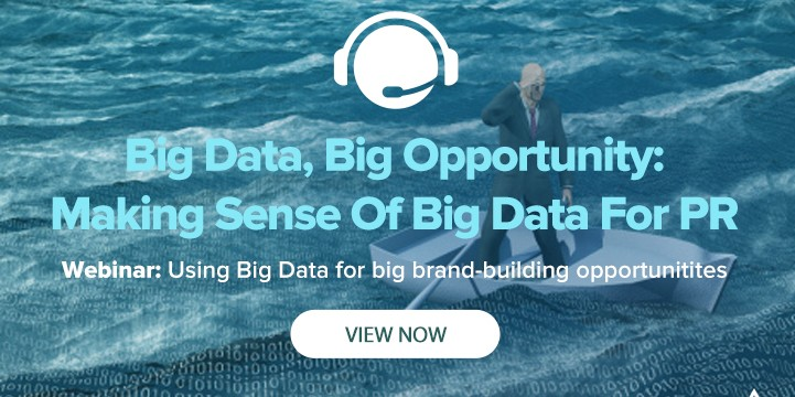 Big Data, Big Opportunity: Making Sense Of Big Data For PR