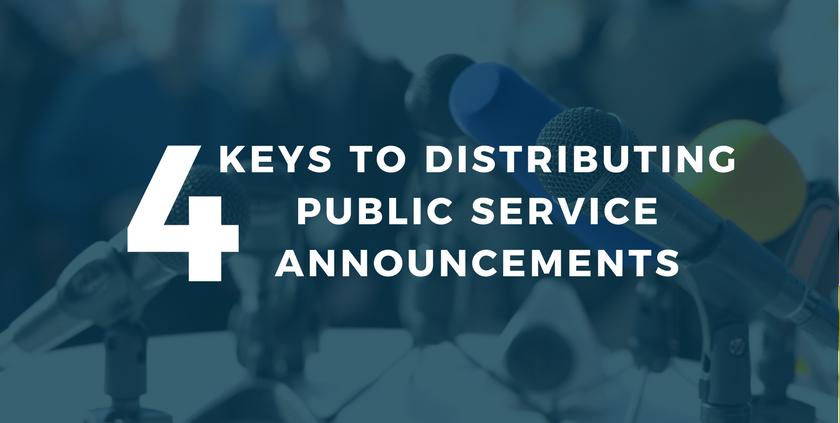 4 Keys to Distributing Public Service Announcements