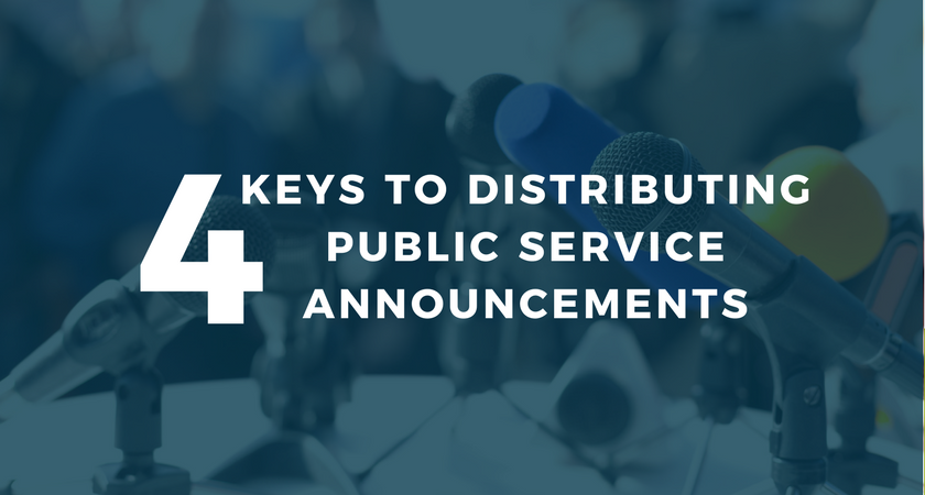 4 Keys to Distributing Public Service Announcements