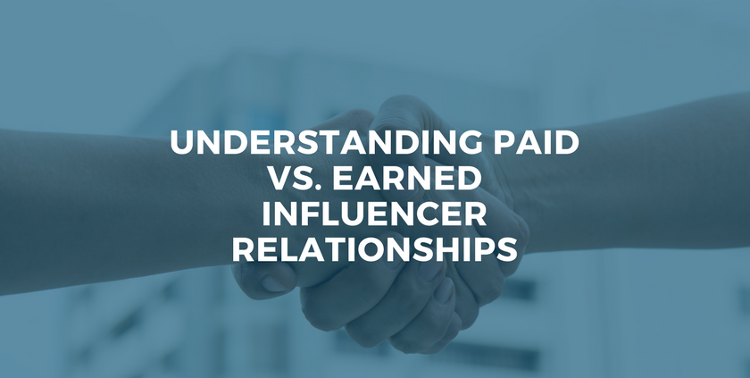 Understanding Paid vs. Earned Influencer Relationships