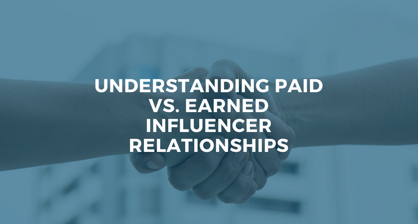 Understanding Paid vs. Earned Influencer Relationships