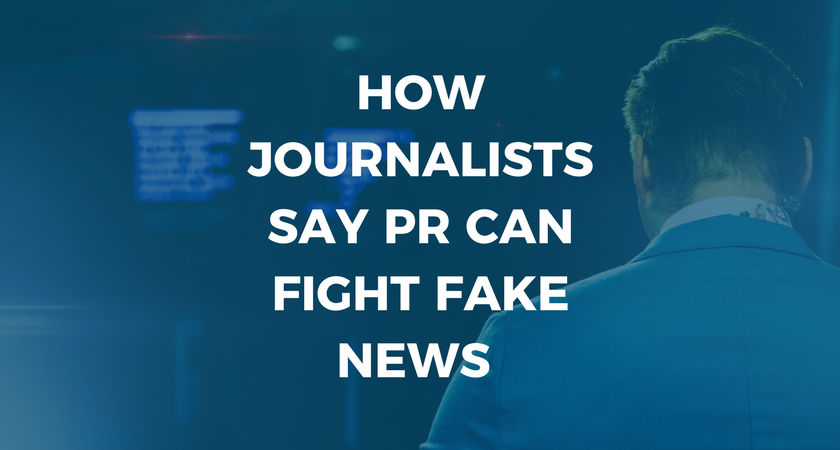 How Journalists Say PR Can Fight Fake News.png
